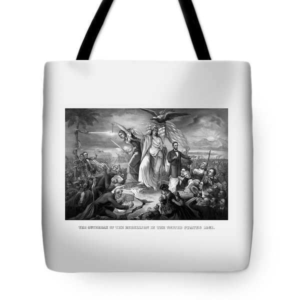 The Outbreak Of The Rebellion In The United States Tote Bag by War Is Hell Store