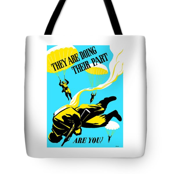 They Are Doing Their Part - Are You Tote Bag by War Is Hell Store