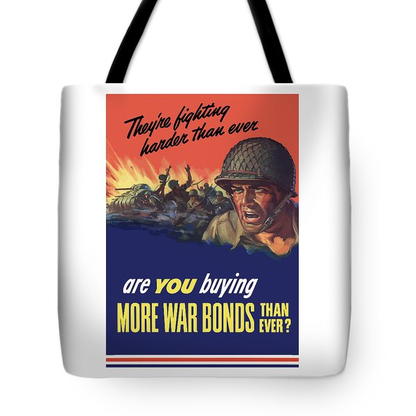 They're Fighting Harder Than Ever Tote Bag by War Is Hell Store