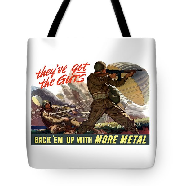 They've Got The Guts Tote Bag by War Is Hell Store