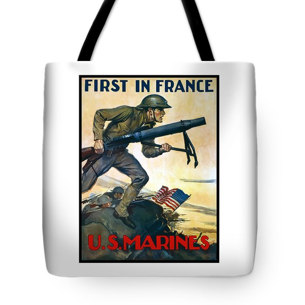Us Marines - First In France Tote Bag by War Is Hell Store