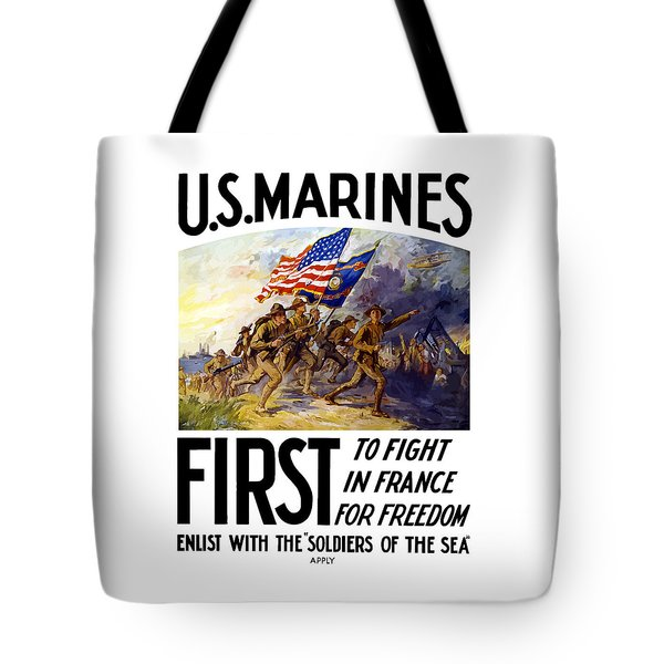 Us Marines - First To Fight In France Tote Bag by War Is Hell Store