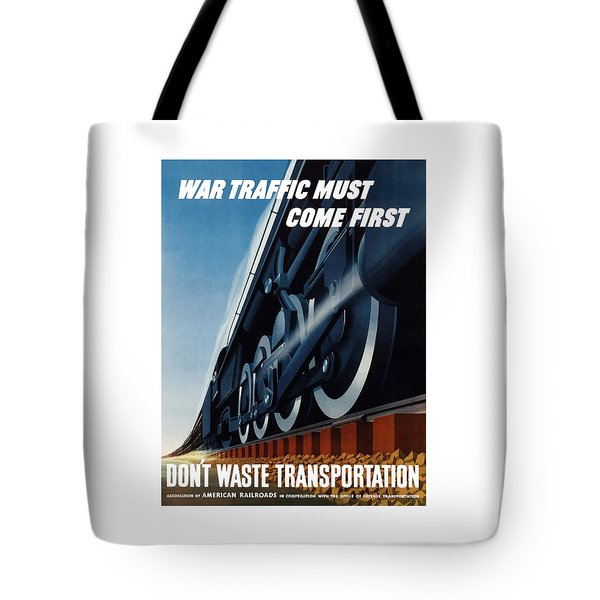 War Traffic Must Come First Tote Bag by War Is Hell Store