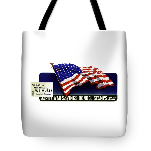 We Can - We Will - We Must  Tote Bag by War Is Hell Store