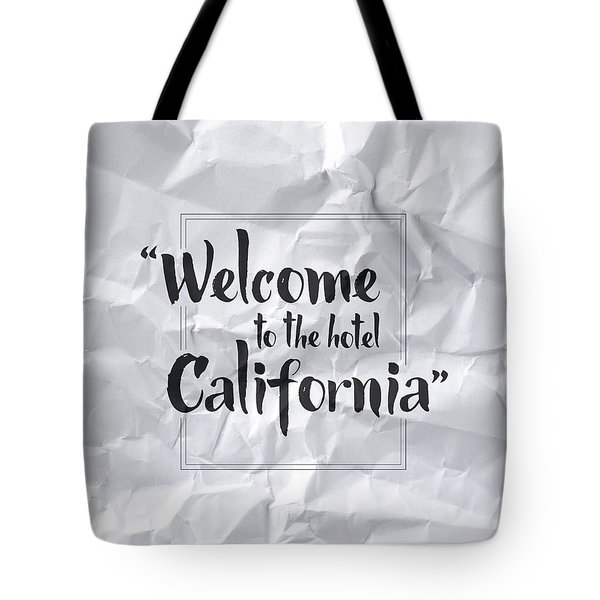 Welcome To The Hotel California Tote Bag by Samuel Whitton
