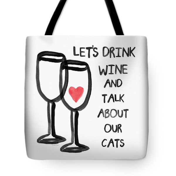 Wine And Cats- Art By Linda Woods Tote Bag by Linda Woods