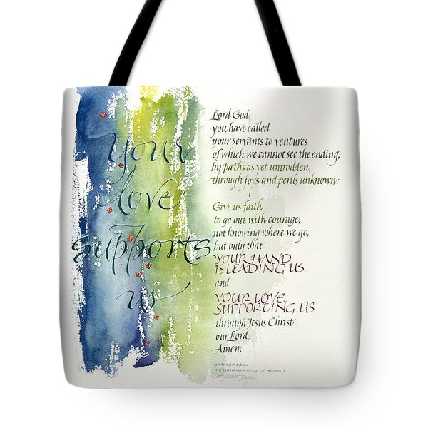 Your Love Supports Us Tote Bag by Judy Dodds