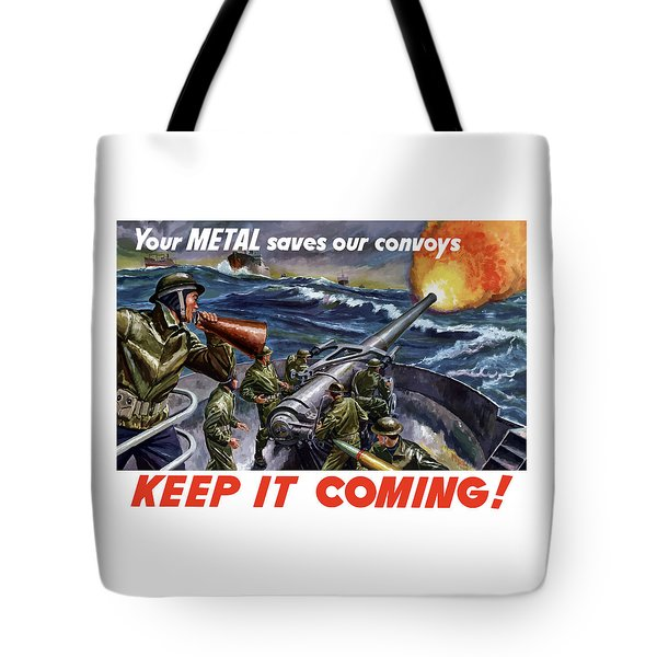 Your Metal Saves Our Convoys Tote Bag by War Is Hell Store