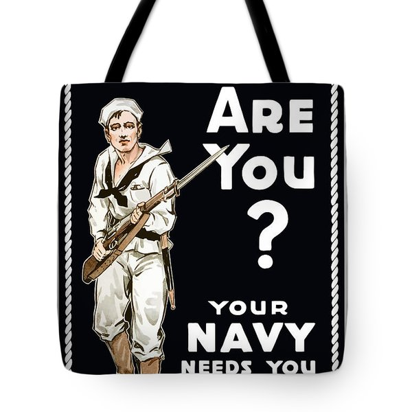 Your Navy Needs You This Minute Tote Bag by War Is Hell Store