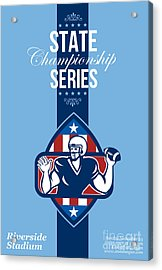 American Football State Championship Series Poster Acrylic Print by Aloysius Patrimonio