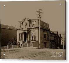 Clay And Hyde Street's San Francisco Built In 1874 Burned In The 1906 Fire Acrylic Print by California Views Mr Pat Hathaway Archives