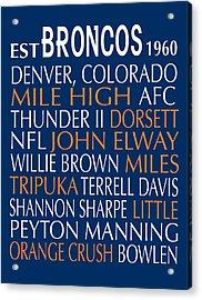 Denver Broncos Acrylic Print by Jaime Friedman