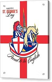 Happy St George Day Proud To Be English Retro Poster Acrylic Print by Aloysius Patrimonio