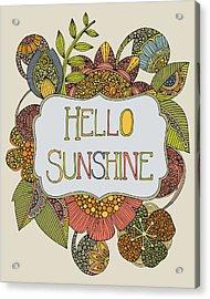 Hello Sunshine Acrylic Print by Valentina