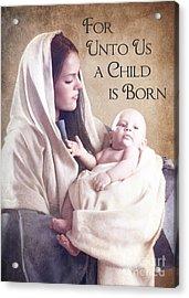 Mary And Jesus Acrylic Print by Cindy Singleton