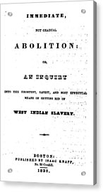 Slavery. An Abolitionist Book. The Acrylic Print by Everett