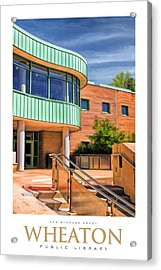 Wheaton Public Library Poster Acrylic Print by Christopher Arndt