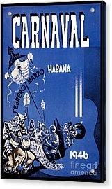 1946 Carnaval Vintage Travel Poster Acrylic Print by Jon Neidert
