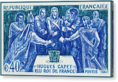 1967 Hugues Capet Elected King Of France Acrylic Print by Lanjee Chee