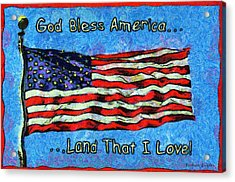 God Bless America  Acrylic Print by Barbara Snyder