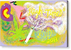 High Times Acrylic Print by Joe Dillon