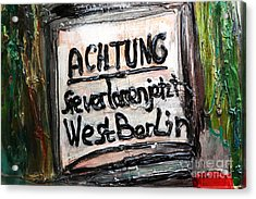 Achtung Acrylic Print by John Rizzuto