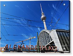 Alexanderplatz Sign And Television Tower Berlin Germany Acrylic Print by Michal Bednarek