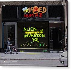 Alien Invasion Yo - Everything Is Not Okay Acrylic Print by John Hines