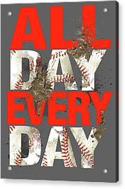 All Day Every Day Acrylic Print by Jim Baldwin