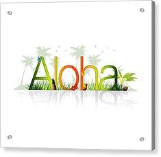 Aloha - Hawaii Acrylic Print by Aged Pixel
