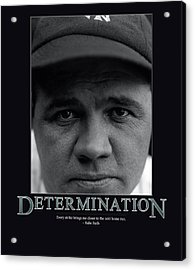 Babe Ruth Determination  Acrylic Print by Retro Images Archive