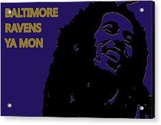 Baltimore Ravens Ya Mon Acrylic Print by Joe Hamilton