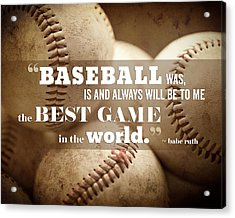 Baseball Print With Babe Ruth Quotation Acrylic Print by Lisa Russo