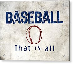Baseball That Is All Acrylic Print by Flo Karp