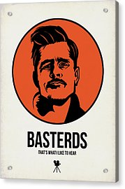 Basterds Poster 1 Acrylic Print by Naxart Studio