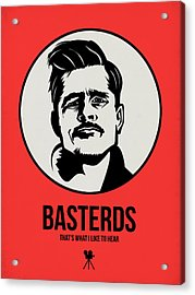 Basterds Poster 2 Acrylic Print by Naxart Studio