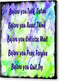 Before You Quit 2 Acrylic Print by Barbara Griffin
