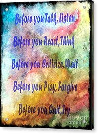Before You Quit 3 Acrylic Print by Barbara Griffin