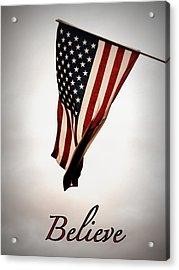 Believe In America Acrylic Print by Avis  Noelle