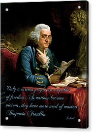 Benjamin Franklin On Freedom Acrylic Print by Garland Johnson