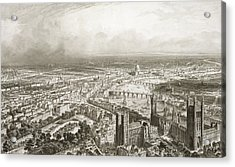 Birds Eye View Of London From Westminster Abbey Acrylic Print by Nicolas Marie Joseph Chapuy