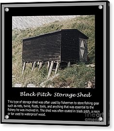 Black Pitch Storage Shed Acrylic Print by Barbara Griffin