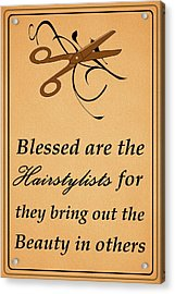 Blessed Are The Hairstylists  Acrylic Print by Movie Poster Prints