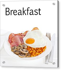 Breakfast Concept Acrylic Print by Colin and Linda McKie