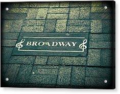 Broadway Acrylic Print by Dan Sproul