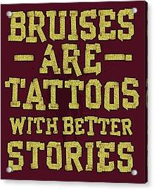 Bruises Are Tattoos Acrylic Print by Jim Baldwin