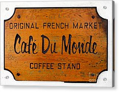 Cafe Du Monde Sign In New Orleans Louisiana Acrylic Print by Paul Velgos