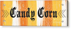 Candy Corn Sign Acrylic Print by Linda Woods