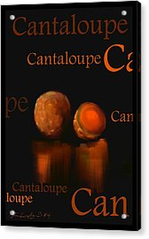Cantaloupe - Fruit And Veggie Series - #4 Acrylic Print by Steven Lebron Langston