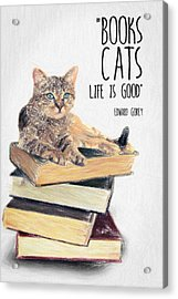 Cat Quote By Edward Gorey Acrylic Print by Taylan Soyturk